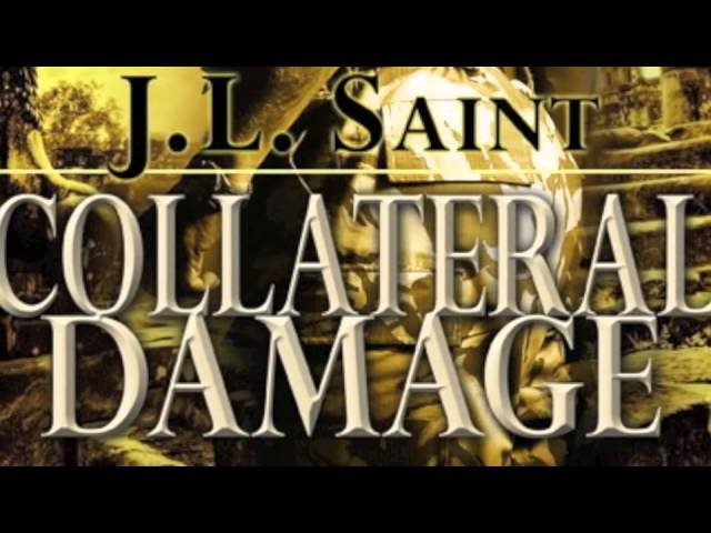 Collateral Damage by J.L. Saint Book Video