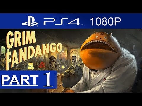 Grim Fandango Remastered Gameplay Walkthrough Part 1 [1080p HD PS4] - No Commentary