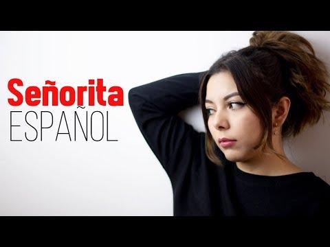 Señorita ♥ Cover Español Shawn Mendes, Camila Cabello ♥