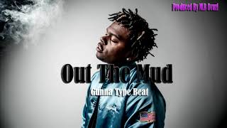 "[FREE] ""Out the Mud"" Gunna & Lil Baby Type Beat 2018 (Prod. by Druzi)"