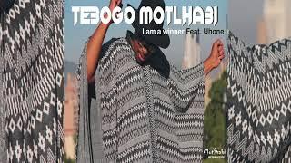 Tebogo Motlhabi I Am A Winner