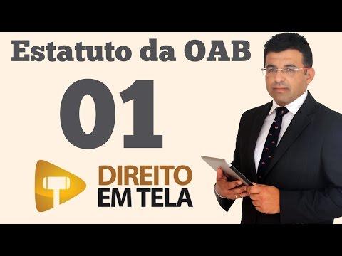Estatuto da OAB - Aula 01 - Atividades Privativas da Advocacia - Art. 1º da Lei 8.906/94