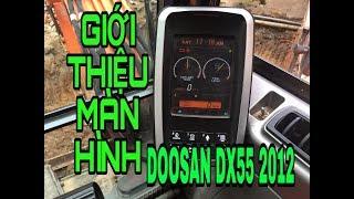 Giới thiệu màn hình máy đào bánh lốp DOOSAN DX55 2012