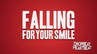 Dropbeat Heartbeat - Falling For Your Smile (OFFICIAL LYRIC VIDEO)