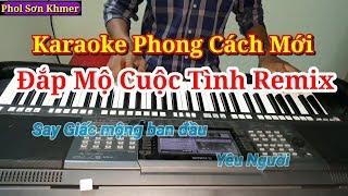 [Karaoke] Đắp Mộ Cuộc Tình Remix | Karaoke Phong Cách Mới