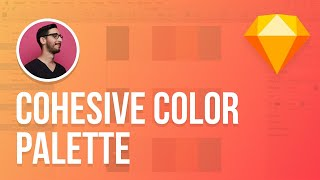 Sketch 3 Tutorial | Trick to Create Cohesive Color Palettes
