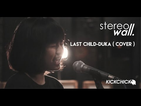 Download Last Child - Duka  Cover By STEREOWALL  Mp4 baru