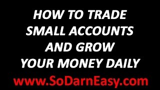 Forex Trading: How To Trade Small Accounts - Yusef Scott