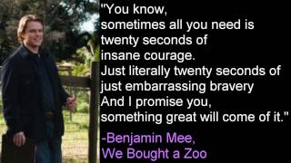 Twenty Seconds of Insane Courage -Benjamin Mee, We Bought A Zoo