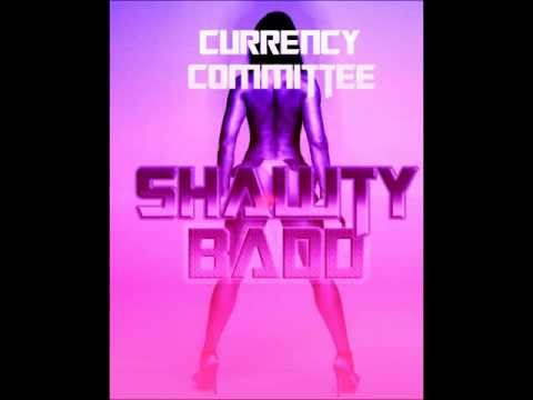 Currency Committee Shawty Badd Produced By Mr Stay Crunk + Free Download Link