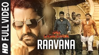 RAAVANA Full Video Song Jai Lava Kusa Video Songs Jr NTR Nivetha Thomas Devi Sri Prasad