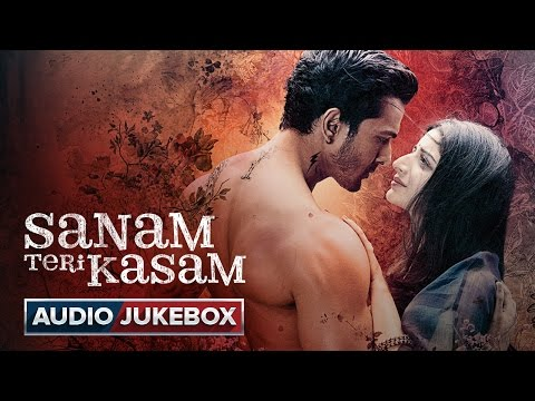 Sanam Teri Kasam Full Songs Audio Jukebox