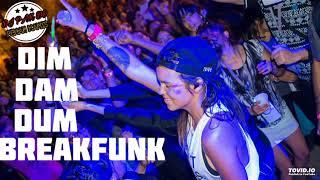 DJ PAK DO BREAKFUNK DIM DAM DUM REMIX 2018 | SPESIAL TAHUN BARU 2018 |