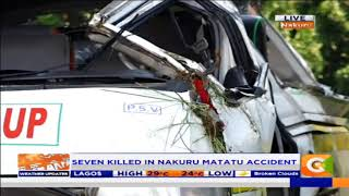 Power Breakfast: Seven killed in Nakuru Matatu accident