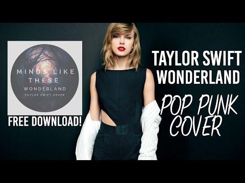 Taylor Swift - Wonderland (Punk Goes Pop Style Cover)