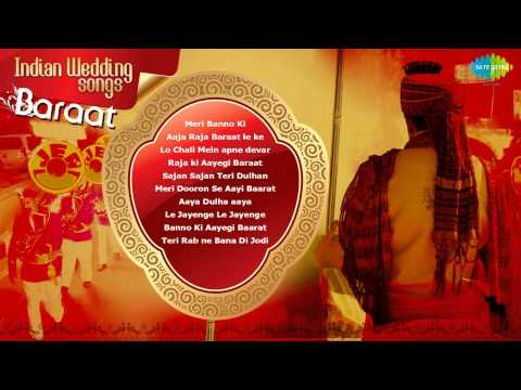 Indian Wedding | Baraat Songs | Meri Banno Ki Baraat Aayegi