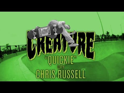 Creature Quickie: Chris Russell