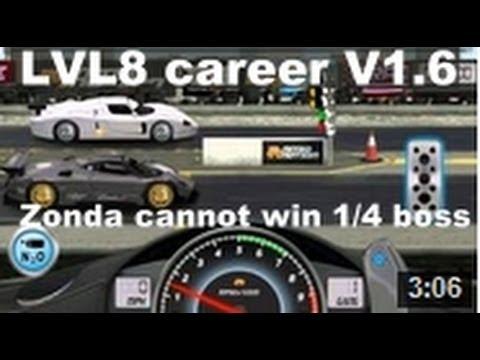 Drag Racing level 8 career Pagani Zonda R with 1 tune setup V1.6 (CANNOT WIN BOSS RACE)