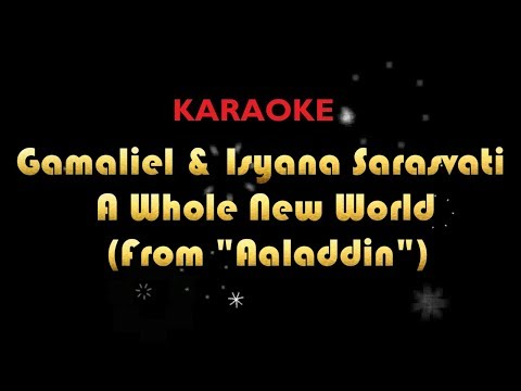 Gamaliel, Isyana Sarasvati - A Whole New World (Aladdin) KARAOKE NO VOCAL
