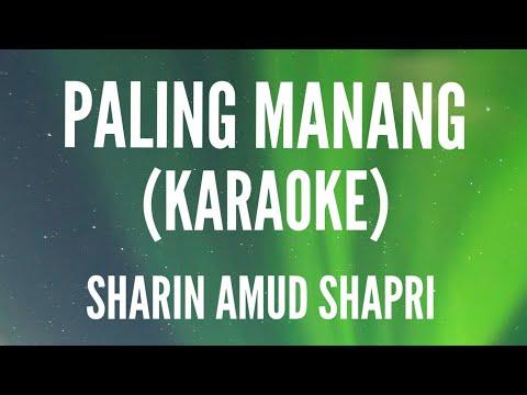 Paling Manang [Official Karaoke] ~ Sharin Amud Shapri