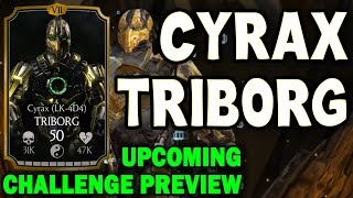 Cyrax Triborg Challenge. Who you need for last towers and BOSS BATTLE. SPOILER MKX Mobile