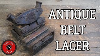 Antique Belt Lacer [Restoration]