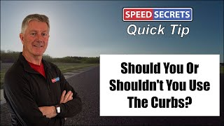 Drive Faster By Using The Curbs on a Race Track