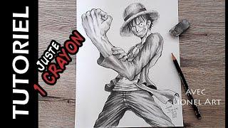 Comment Dessiner Luffy - avec 1 crayon HB