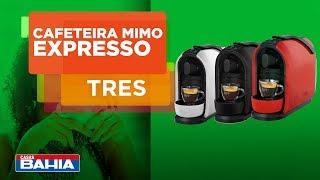 Cafeteira Expresso Mimo da Três Corações, muito mais sabor no seu dia | Casas Bahia