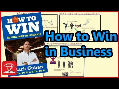 HOW TO GROW YOUR BUSINESS   HOW TO WIN AT THE SPORT OF BUSINESS   Mark Cuban