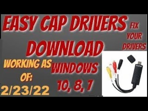 EASY CAP DRIVERS WORKING WIN 7.8&10!!! (DATE: 08/10/16)