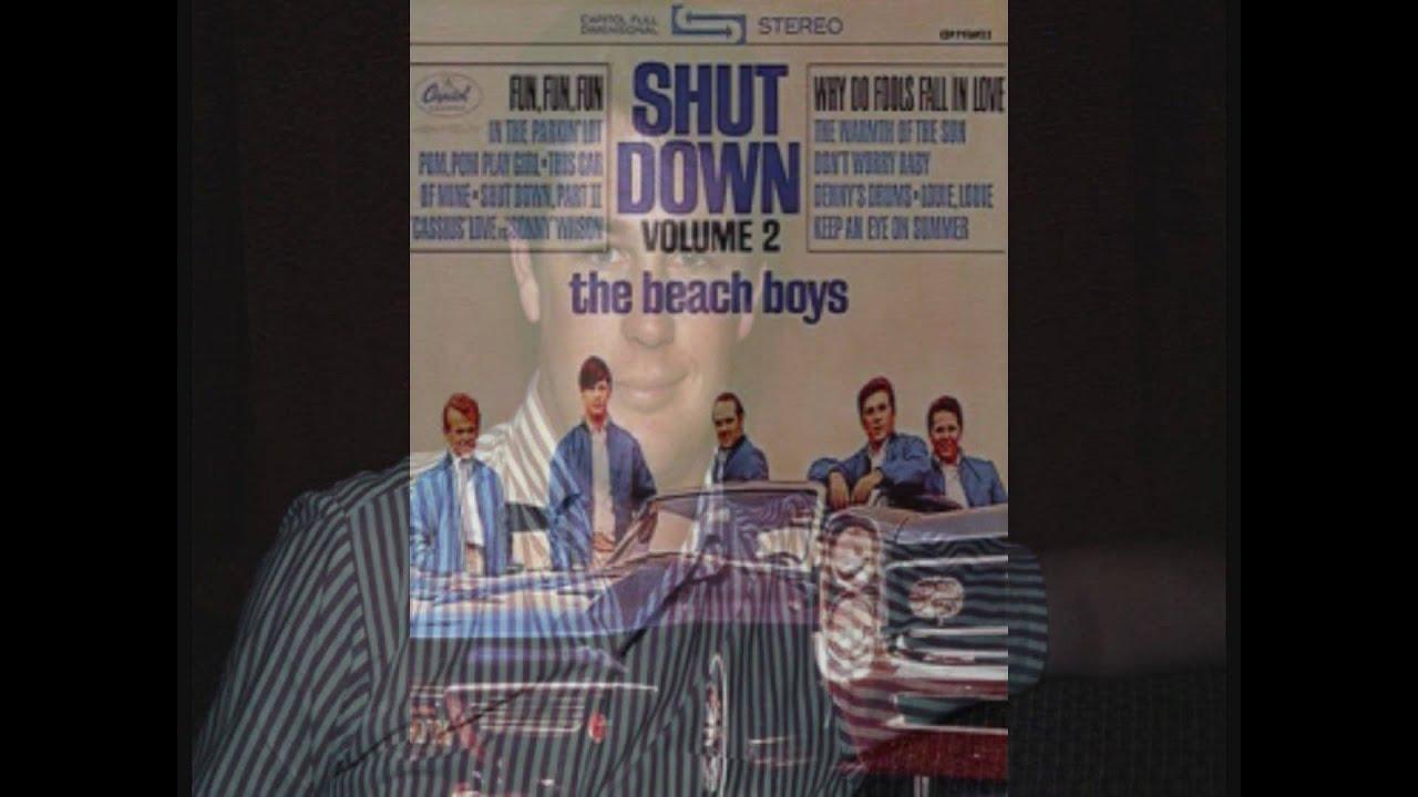 The Beach Boys - Shut Down, Pt. 2 Lyrics | MetroLyrics