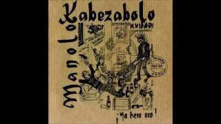 Watch Manolo Kabezabolo Sid Vicious Song video
