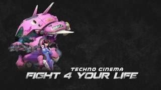 Techno Cinema - Fight 4 Your Life (D.Va Song) [Dubstep]