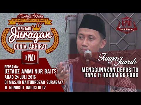 Menggunakan Deposito Bank & Hukum GO Food - Ustad Ammi Nurbaits