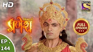 Vighnaharta Ganesh - Ep 144 - Full Episode - 13th March, 2018