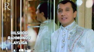 Dilshod Rahmonov - Layliga   Дилшод Рахмонов - Лайлига