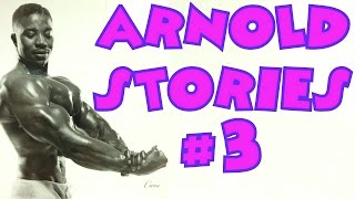 Arnold Schwarzenegger Stories #3 - Leroy Colbert