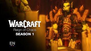 WARCRAFT | Reign of Chaos - Season 1 (EN)