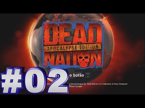 Dead Nation Apocalypse Edition #02