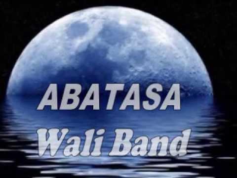 Abatasa By Wali Band Lyric Gillang Styawan video