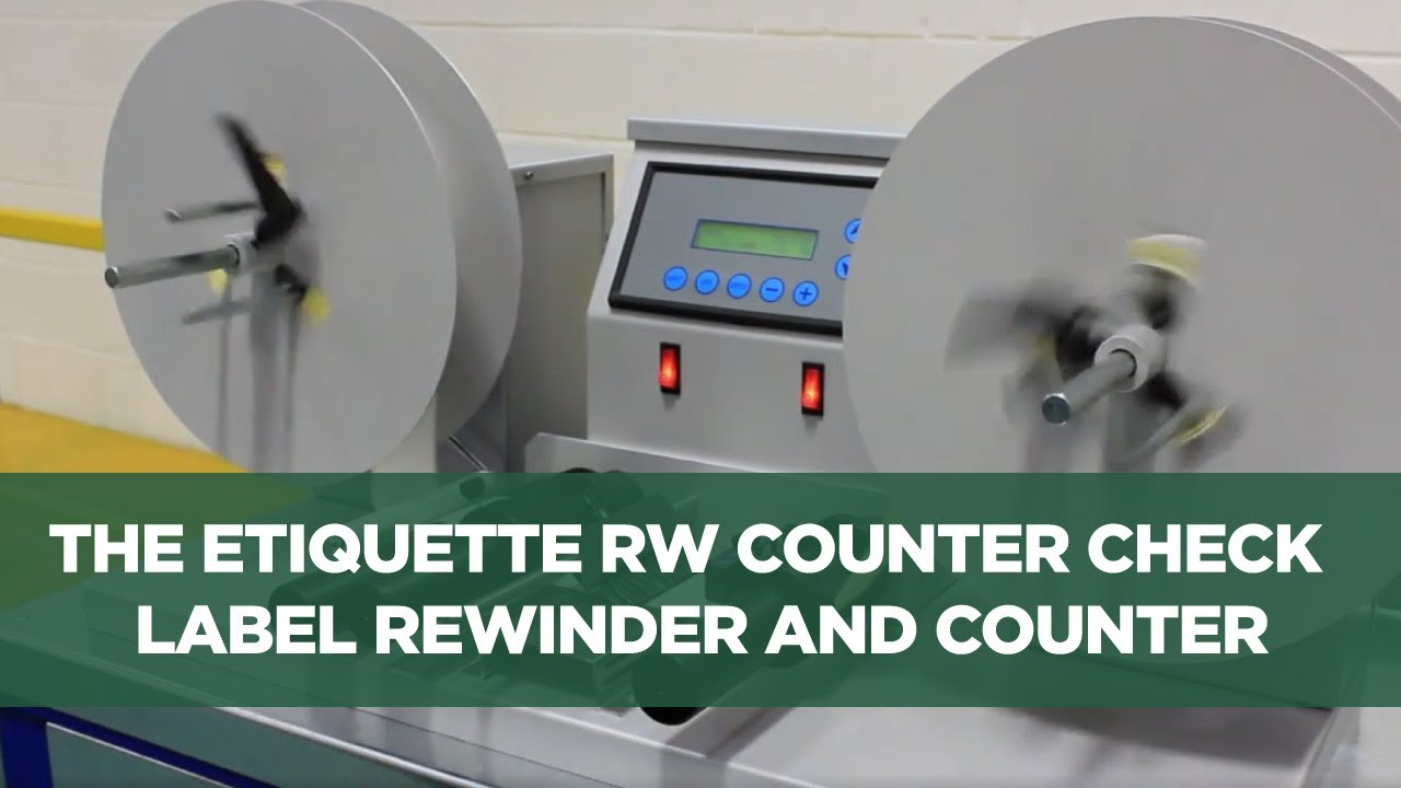 The Etiquette Rw Counter Check Label Rewinder And
