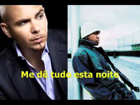 Pitbull Feat Ne-yo - Give Me Everything (tonight) Legendado Em Português video