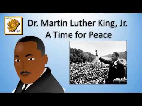 Dr. Martin Luther King, Jr. - A Time for Peace / Song with Lyrics