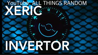 THE XERIC INVERTOR