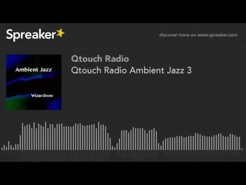 Qtouch Radio Ambient Jazz 3