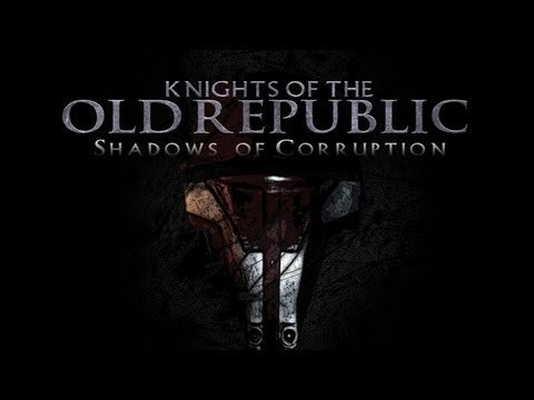 Knights of the Old Republic: Shadows of Corruption