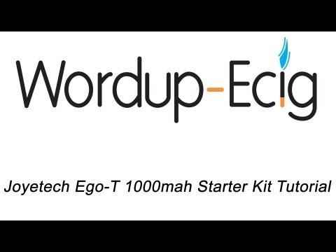 JoyeTech Ego-T 1000mah Starter Kit Tutorial - WordupEcig.com