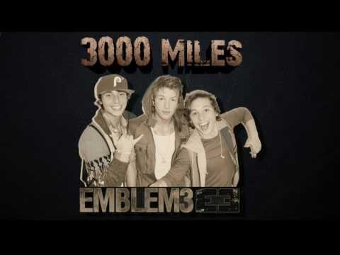 Emblem3 3000 Miles (Official Music Video) with Lyrics (Facebook Link)