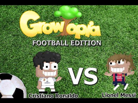 Growtopia Football Edition - Cristiano Ronaldo vs Lionel Messi [VOTW]